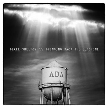 BLAKE SHELTON - BRINGING BACK THE SUNSHINE WEB - Zortam Music