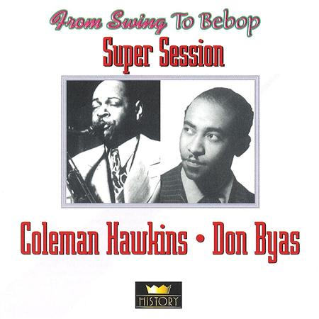 Coleman Hawkins - Super Session [disc 1] - Zortam Music