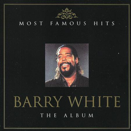 Barry White - The Album: Most Famous Hits (d - Zortam Music