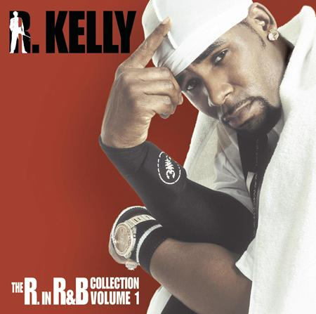 R. Kelly - The R. In R&b Collection Vol. 1 [disc 1] - Zortam Music