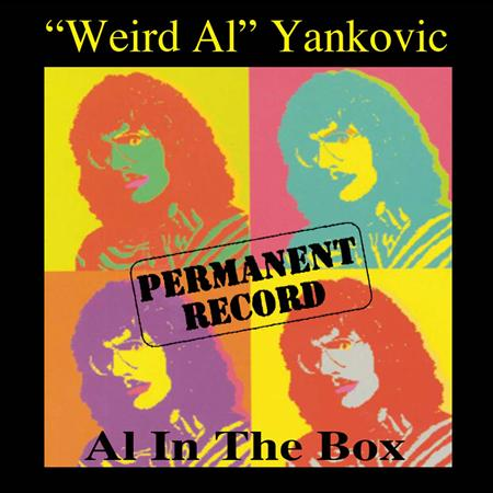 Weird Al Yankovic - Permanent Record- Al In The Box CD3 - Zortam Music