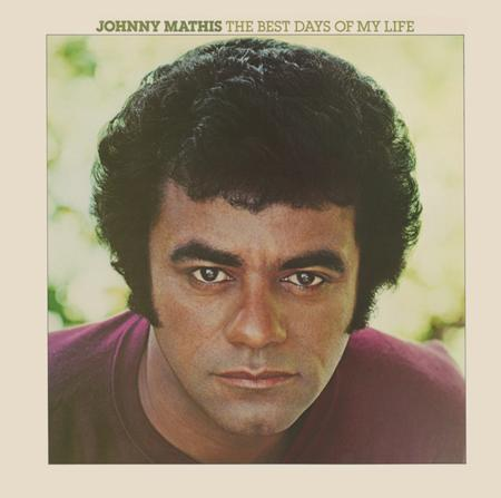 Johnny Mathis - The Best Days Of My Life - Zortam Music