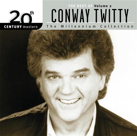 CONWAY TWITTY - 20th Century Masters The Millennium Collection Best Of Conway Twitty, Volume 2 - Zortam Music