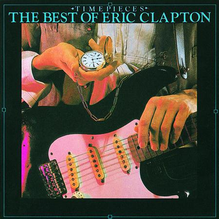 Eric Clapton - Timepieces: The Best of Eric C - Zortam Music