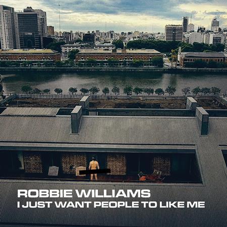 Robbie Williams - I Just Want People To Like Me - Lyrics2You