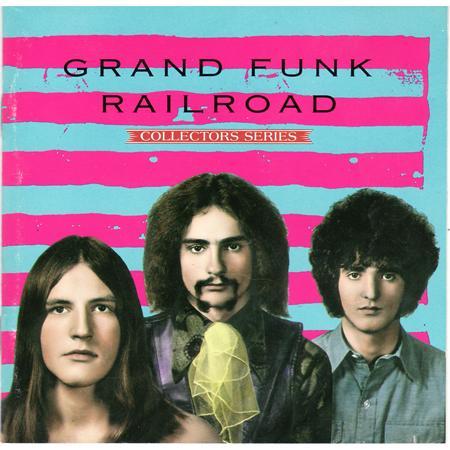 Grand Funk Railroad - Collectors Series Grand Funk Railroad - Zortam Music