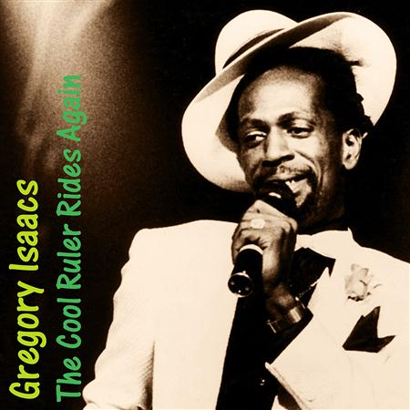 Gregory Isaacs - The Cool Ruler Rides Again - Zortam Music