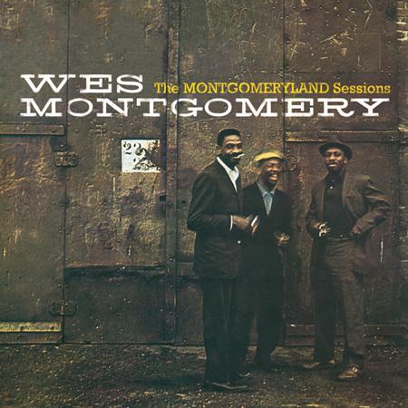 Wes Montgomery - The Montgomeryland Sessions - Zortam Music