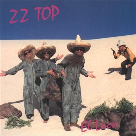 Zz Top - El Loco - Zortam Music
