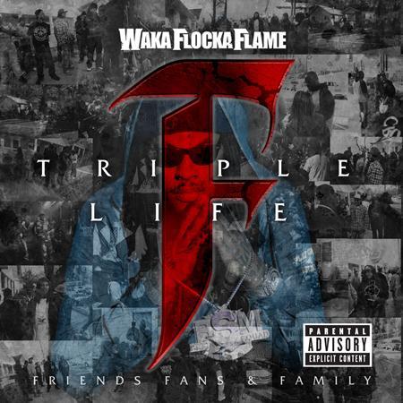 Waka Flocka Flame - Triple F Life Friends, Fans & Family - Zortam Music