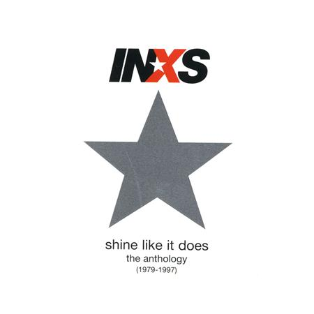 INXS - Shine Like It Does The Anthology [1979-1997] - Zortam Music