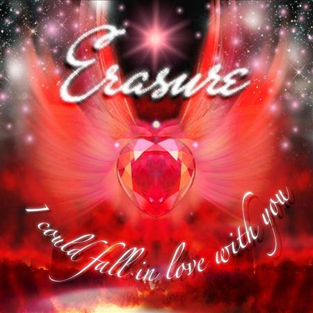 Erasure - I Could Fall In Love With You (CDM Promo) - Zortam Music