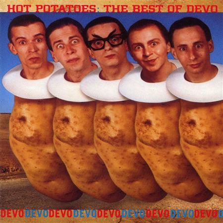 DEVO - Hot Potatoes - Zortam Music