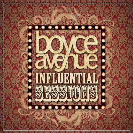 Boyce Avenue - Influential Sessions, Volume 2 - Zortam Music