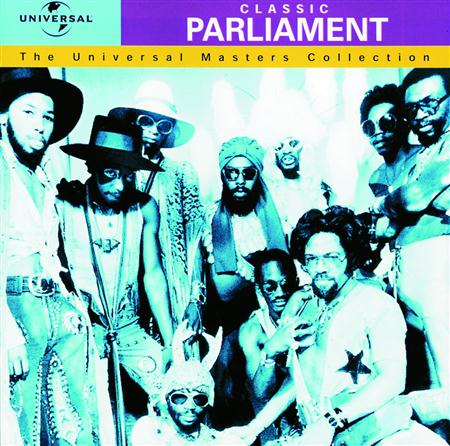 PARLIAMENT - Classic Parliament The Universal Masters Collection - Zortam Music