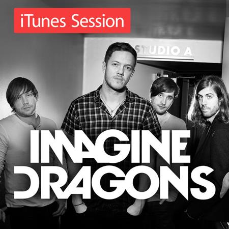 Imagine Dragons - Itunes Session [live][ep] - Zortam Music