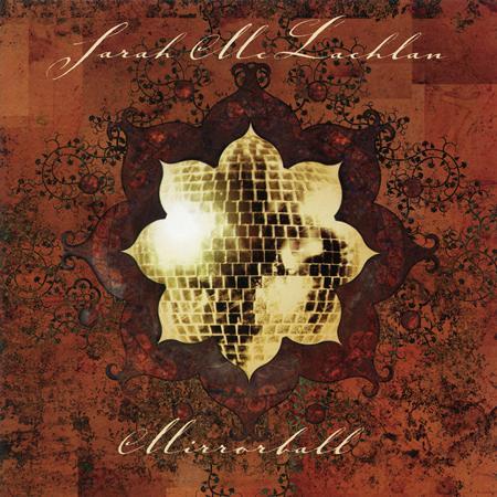 Sarah McLachlan - Mirrorball - Lyrics2You