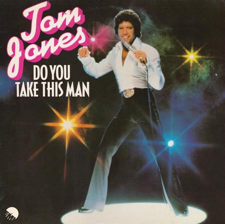 Tom Jones - Do You Take This Man - Zortam Music