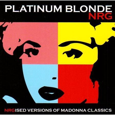 Madonna - Platinum Blonde Nrg Madonna Remixes - Zortam Music