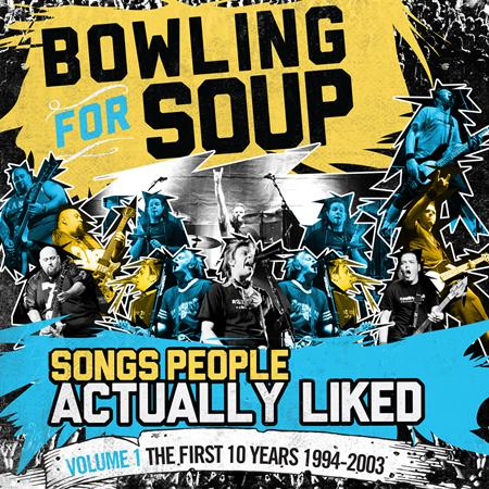 BOWLING FOR SOUP - Songs People Actually Liked, Vol. 1 The First 10 Years - Zortam Music