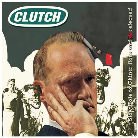 CLUTCH - Slow Hole To China: Rare & Rereleased - Zortam Music
