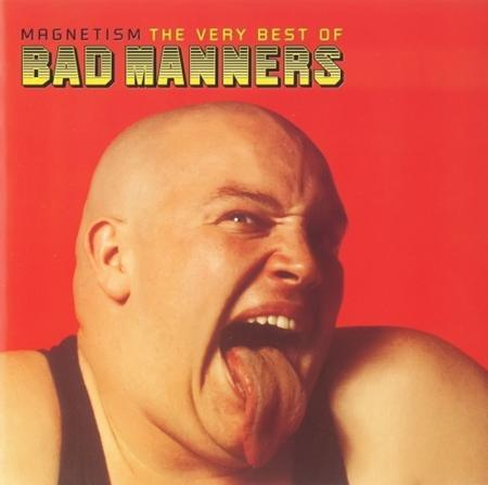 Bad Manners - Magnetism The Very Best Of Bad Manners - Zortam Music