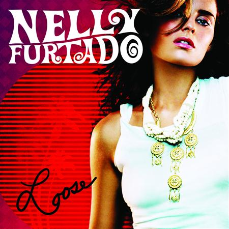 Nelly Furtado - Loose (German Edition) - Zortam Music