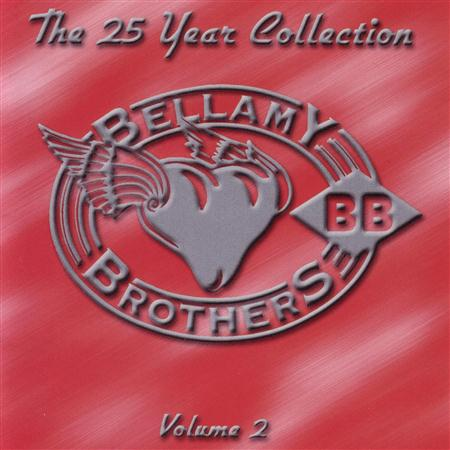 BELLAMY BROTHERS - 25year Collection Vol.ii - Zortam Music