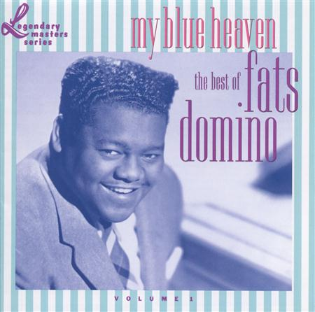 Fats Domino - My Blue Heaven The Best Of Fats Domino, Vol. 1 - Zortam Music
