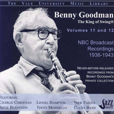 Benny Goodman - The Yale University Archives, Volumes 11 & 12, NBC Broadcast Recordings, 1936-1943 - Zortam Music