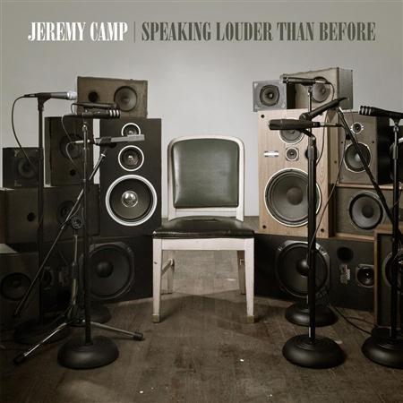 Jeremy Camp - Speaking Louder Than Before Lyrics - Zortam Music
