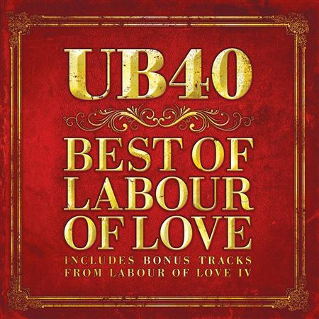 Ub40 - The Best of Labour of Love (Limited Edition) - Zortam Music