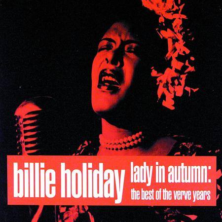 Billie Holiday - Lady In Autumn Best Of The Verve Years - Zortam Music