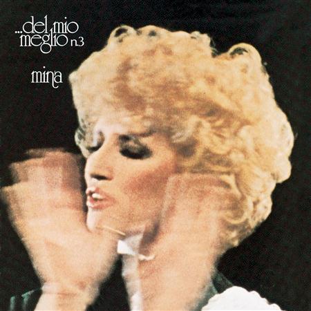 Mina - Del Mio Meglio N. 3 - Zortam Music