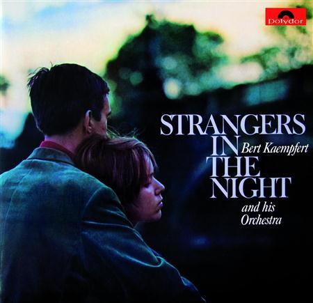 Bert Kaempfert - Strangers in the Night - Zortam Music