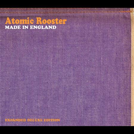 ATOMIC ROOSTER - 72 Made In England - Zortam Music