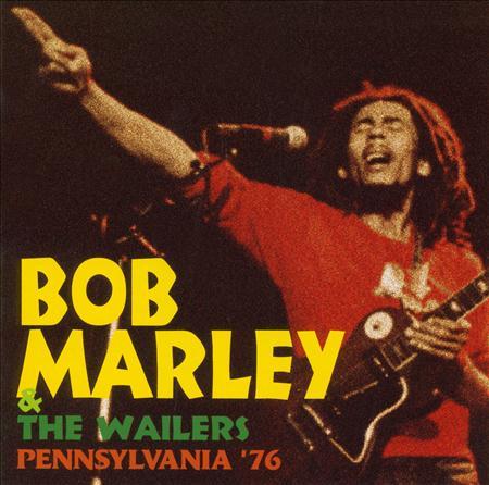 Bob Marley & The Wailers - Pennsylvania