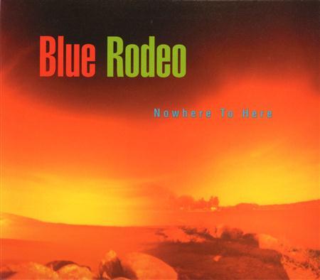 BLUE RODEO - Blue Rodeo 1987-1993 - Zortam Music