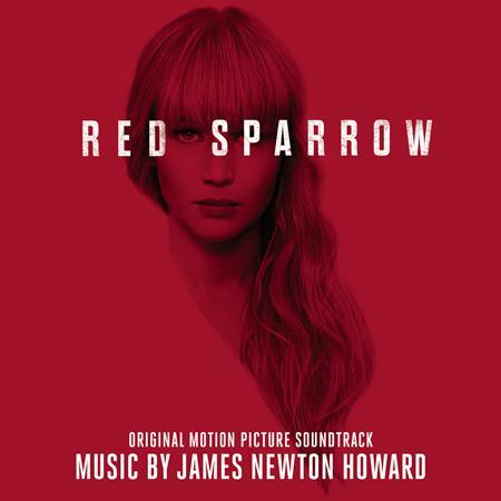 James Newton Howard - Red Sparrow - Zortam Music