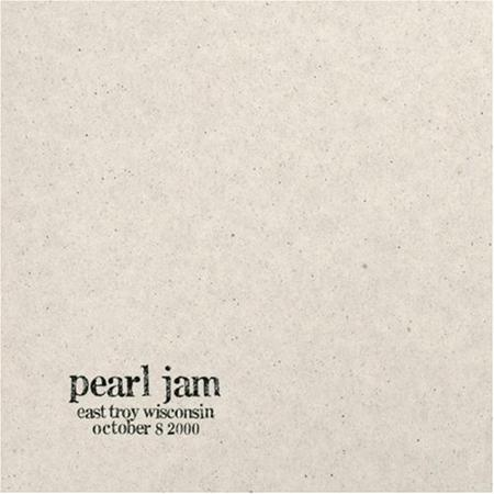 Pearl Jam - 10/8/00 East Troy, Wisconsin [live] [disc 2] - Zortam Music