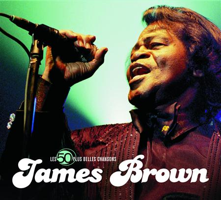 James Brown - The 50 Greatest Songs - Lyrics2You