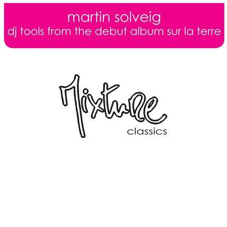 Martin Solveig - Dj Tools from the debut album Sur La Terre - Lyrics2You
