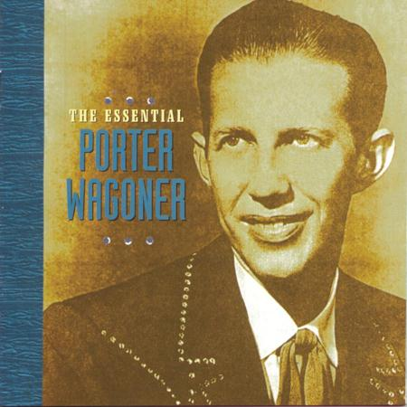 Heart - The Essential Porter Wagoner - Zortam Music