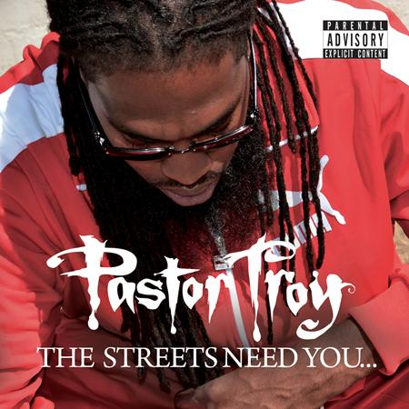 Pastor Troy - The Streets Need You... - Zortam Music