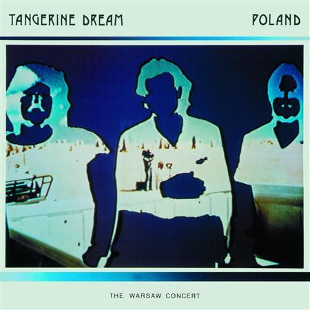 Tangerine Dream - Poland The Warsaw Concert - Zortam Music