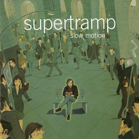 Supertramp - Slow Motion . - Lyrics2You