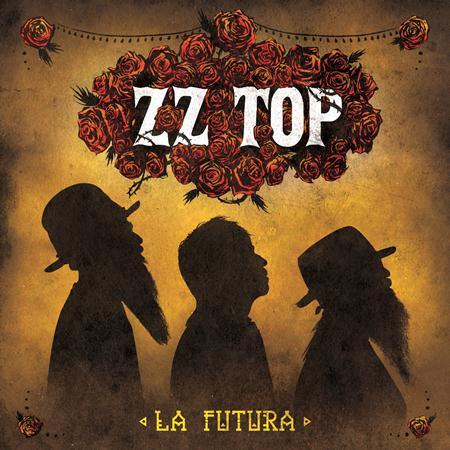 Zz Top - La Futura [Best Buy Version] - Zortam Music