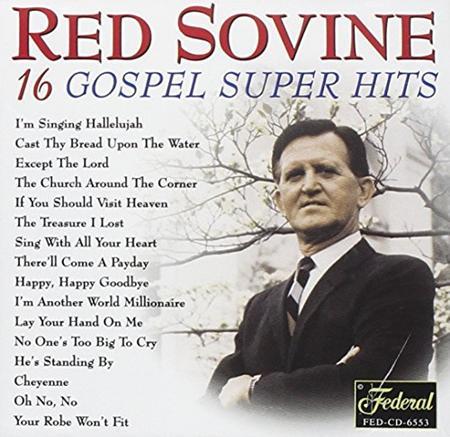 Red Sovine - 16 Gospel Super Hits - Zortam Music