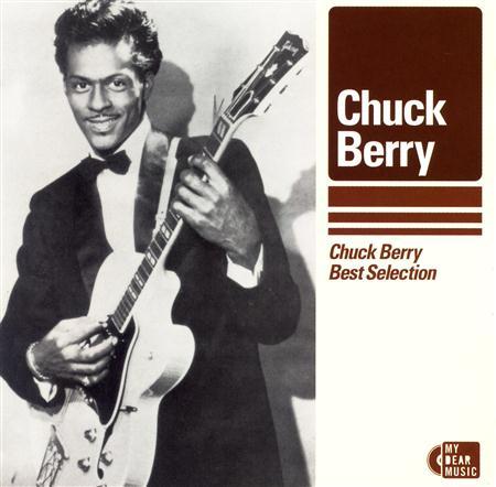 Chuck Berry - Chuck Berry Best Selection - Zortam Music