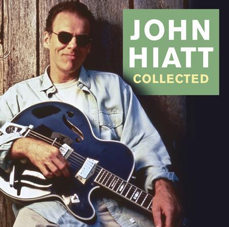 John Hiatt - Collected [disc 1] - Zortam Music